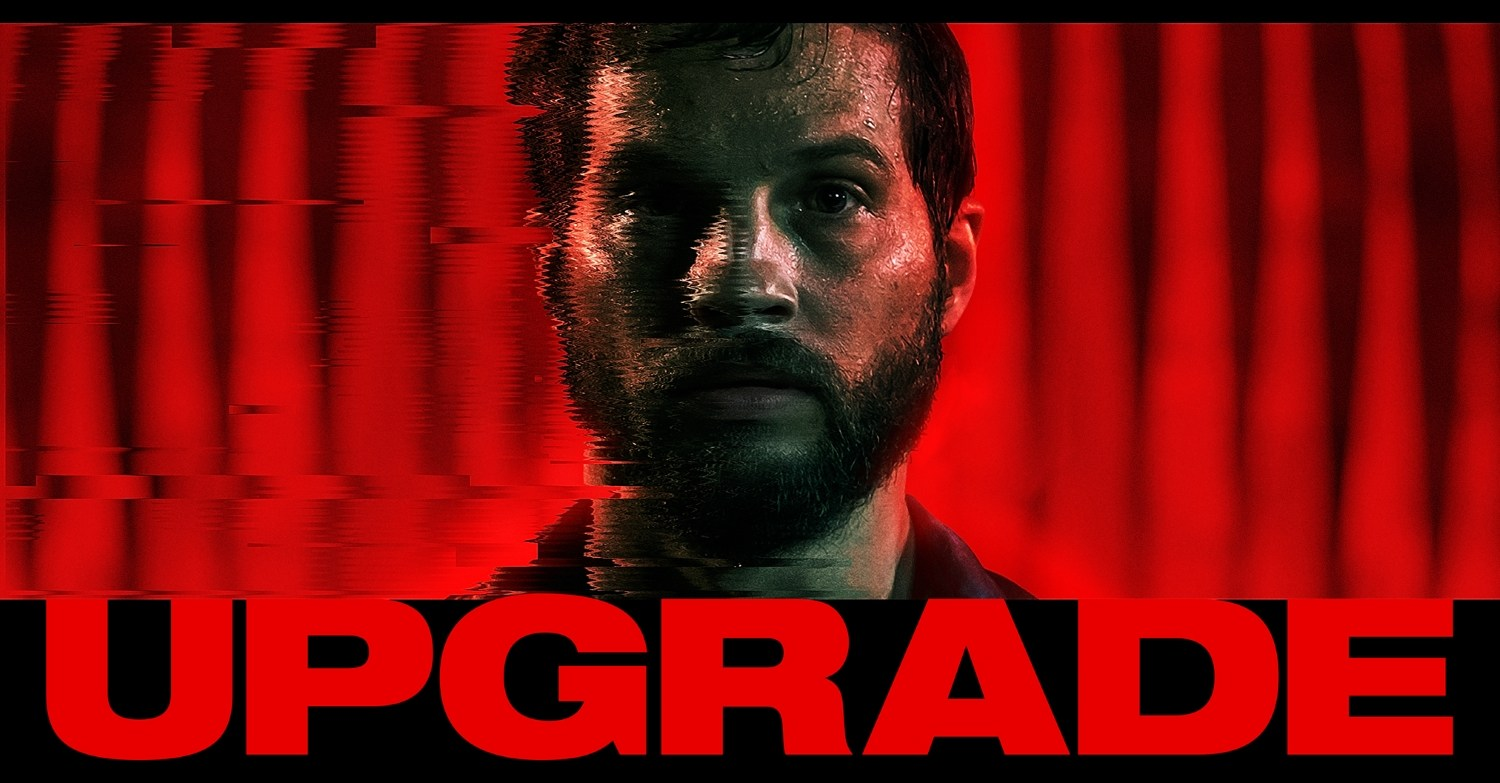 2018 Movie Posters: Upgrade 2018 London Movie Release Date, Showtimes, Budget